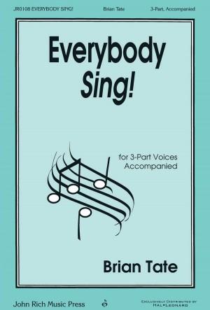 Brian Tate: Everybody Sing!