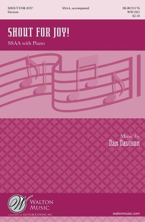 Dan Davison: Shout for Joy! (SSAA)