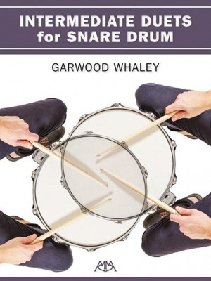 Garwood Whaley: Intermediate Duets for Snare Drum
