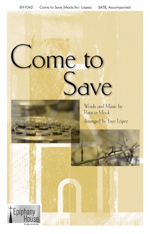 Patricia Mock: Come To Save