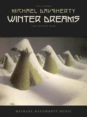 Michael Daugherty: Winter Dreams