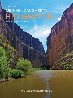 Michael Daugherty: Rio Grande