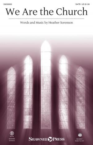 Heather Sorenson: We Are the Church