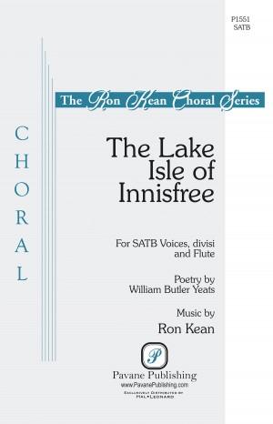 Ron Kean: The Lake Isle of Innisfree