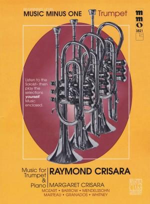 Raymond Crisara: Music for Trumpet & Piano