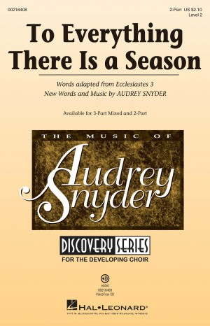 Audrey Snyder: To Everything There Is a Season