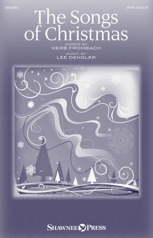 Herb Frombach_Lee Dengler: The Songs of Christmas