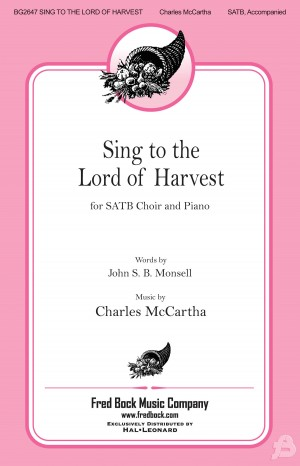 Charles McCartha: Sing to the Lord of Harvest