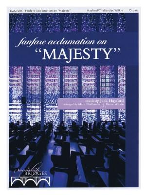 Jack Hayford: Fanfare Acclamation on Majesty