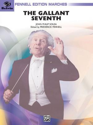 John Philip Sousa: The Gallant Seventh