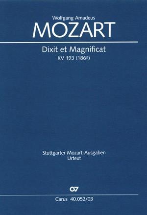 Mozart: Dixit et Magnificat (KV 193; C-Dur)