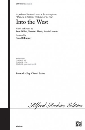 Annie Lennox/Howard Shore/Fran Walsh: Into the West (from The Lord of the Rings: The Return of the King) SATB