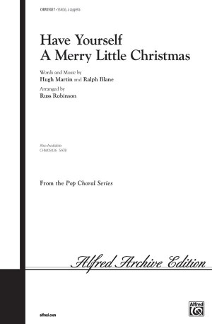 Ralph Blane/Hugh Martin: Have Yourself a Merry Little Christmas