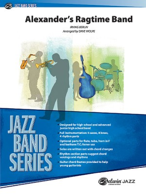 Irving Berlin: Alexander's Ragtime Band