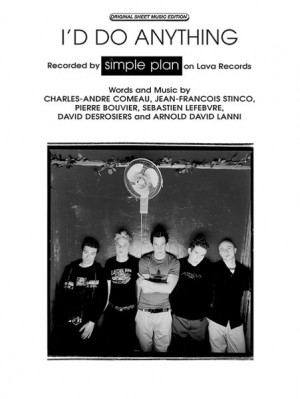 Simple Plan: I'd Do Anything