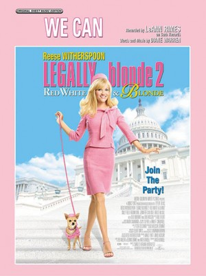 LeAnn Rimes: We Can (from Legally Blonde 2)
