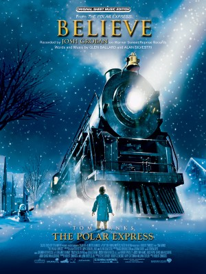 Josh Groban: Believe (from The Polar Express)