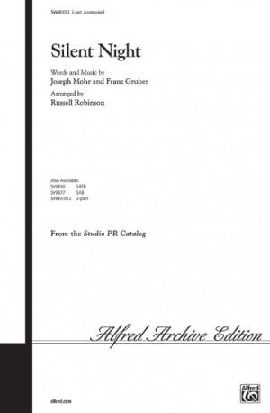 Franz Gruber/Joseph Mohr: Silent Night 2-Part
