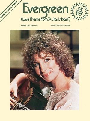 Barbra Streisand: Evergreen (Love Theme from A Star Is Born)