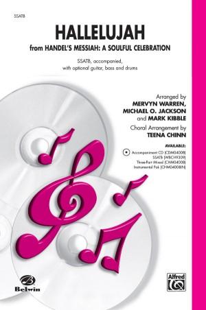 Mark Kibble: Hallelujah from Handel's Messiah: A Soulful Celebration SSATB