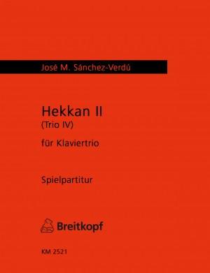 Sanchez-Verdu: Hekkan II (Trio IV)