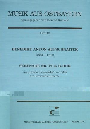 Aufschnaiter: Serenade Nr. VI in B-Dur (B-Dur)