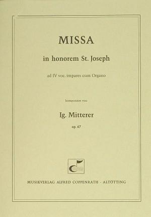 Mitterer: Missa in honorem S. Joseph (Op.67; C-Dur)