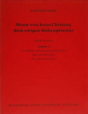 Schmid: Messe von Jesus Christus, dem ewigen Hohenpriester