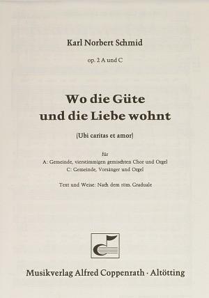 Schmid: Wo die Güte und die Liebe wohnt (2; F-Dur)