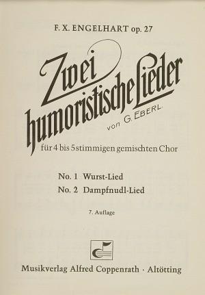 Engelhart: Eberl und Engelhart, 2 humoristische Lieder