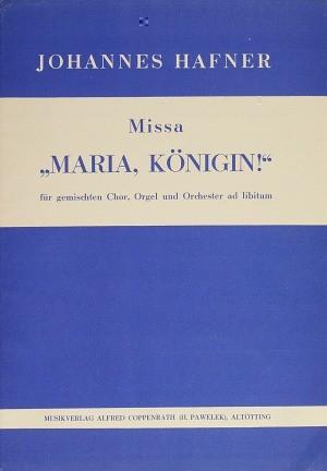 Hafner: Missa Maria, Königin! (F-Dur)