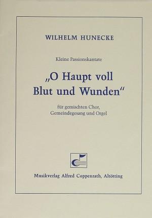 Hunecke: O Haupt voll Blut und Wunden (Op.25b)
