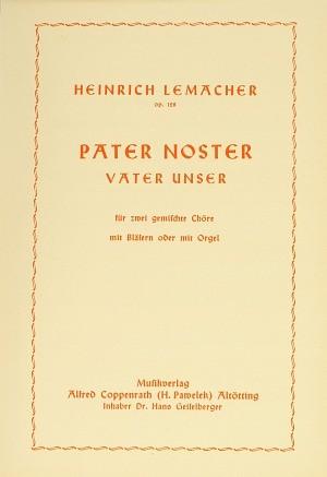 Lemacher: Pater noster (Op.128; G-Dur)