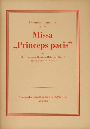 Lemacher: Missa Princeps pacis (Op.180)