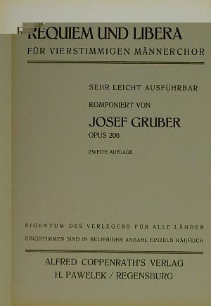 Josef Gruber: Requiem und Libera