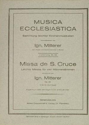 Mitterer: Missa de S. Cruce (Op.33)