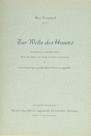 Tremmel: Zur Weihe des Hauses ( 19/1; C-Dur)