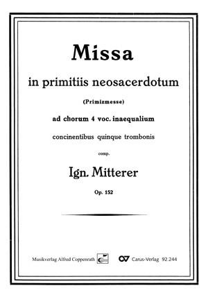Mitterer: Missa in primitiis neosacerdotum (Op.152; Es-Dur)