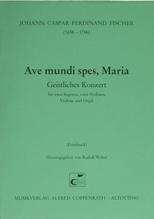 Fischer: Ave mundi spes, Maria