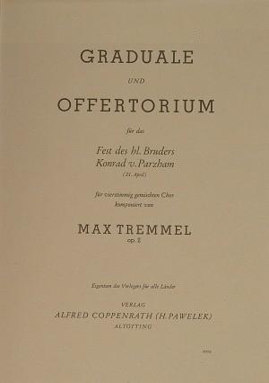 Tremmel: Tremmel, Graduale und Offertorium
