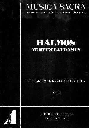 Halmos: Te Deum laudamus (a-Moll)