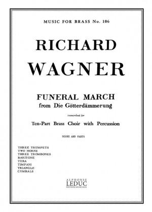 Richard Wagner: Funeral March From Die Götterdämmerung