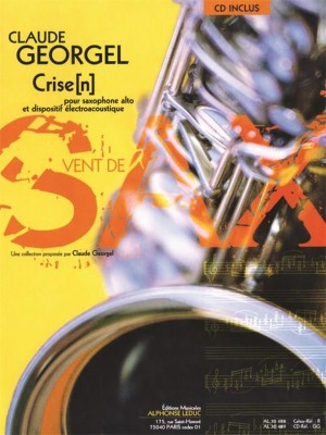 Claude_Georgel: Crise(n) for Alto Saxophone and Electro
