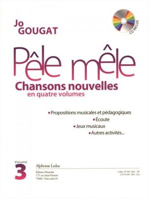 Gougat: Pele Mele chansons Nouvelles Volume 3