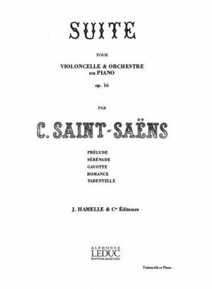 Camille Saint-Saëns: Suite Op. 16 -Violoncelle et Orch