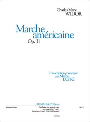 Charles-Marie Widor: Marche Americaine