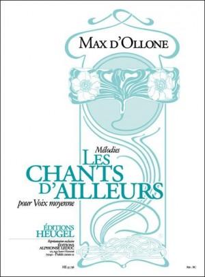 D' Ollone: Chants D'Ailleurs -Melodies