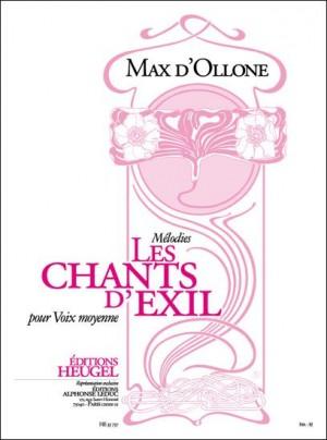 D' Ollone: Chants D'Exil -Melodies