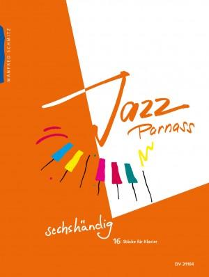 Manfred Schmitz: Jazz Parnass Sechshändig