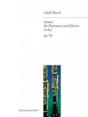 Adolf Busch: Sonate A-dur Op. 54